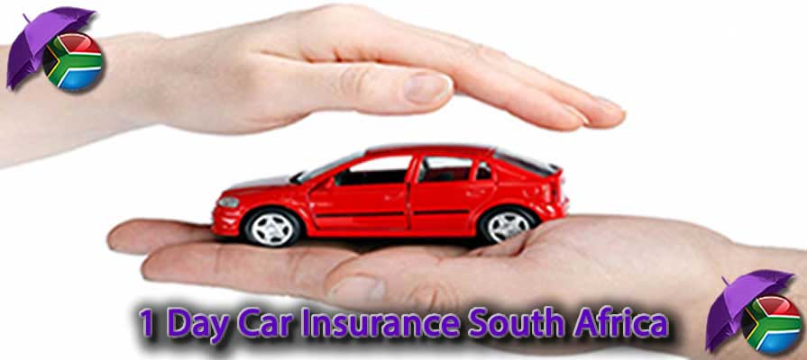 1 Day Car Insurance South Africa Cheap 1 Day Car Insurance Quotes